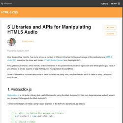 5 Libraries and APIs for Manipulating HTML5 Audio