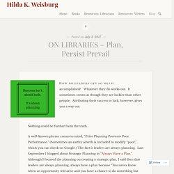 Plan, Persist Prevail (Hilda K. Weisburg)