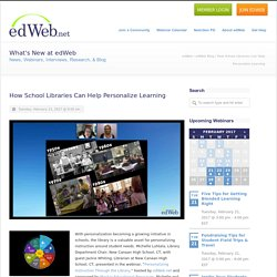 How School Libraries Can Help Personalize Learning