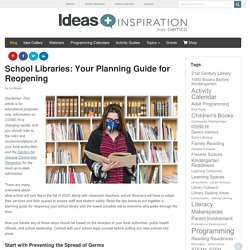 COVID 19 - School Libraries: Your Planning Guide for Reopening