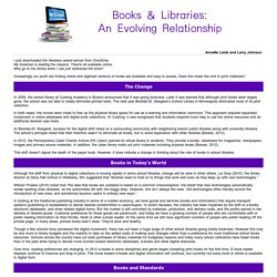Books and Libraries: An Evolving Relationship