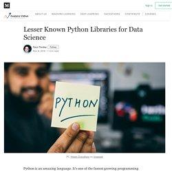 Lesser Known Python Libraries for Data Science – Analytics Vidhya