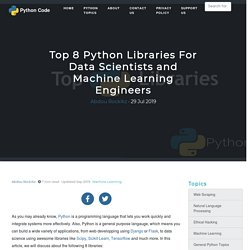 Top 8 Python Libraries For Data Scientists and Machine Learning Engineers - Python Code