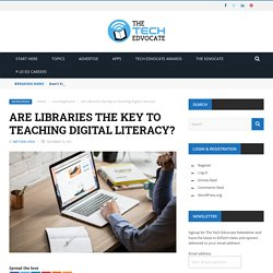 Are Libraries the Key to Teaching Digital Literacy?