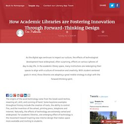 How Academic Libraries are Fostering Innovation Through Forward-Thinking Design - Fredericks