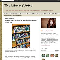 """Another """"A-Ha"""" Moment In The Reorganization of the Library"""