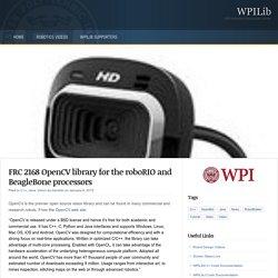 FRC 2168 OpenCV library for the roboRIO and BeagleBone processors : WPILib