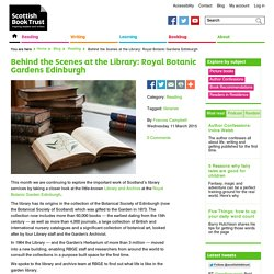 Behind the Scenes at the Library: Royal Botanic Gardens Edinburgh