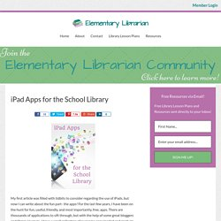 iPad Apps for the School Library - Elementary Librarian