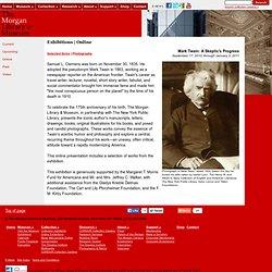 Mark Twain: A Skeptic's Progress The Morgan Library & Museum Online Exhibitions -