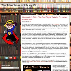 Library Girl's Picks: The Best Digital Tools for Formative Assessment
