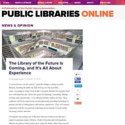 The Library of the Future Is Coming, and It's All About Experience