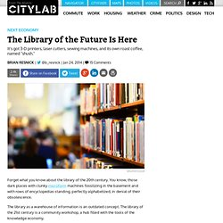 The Library of the Future Is Here