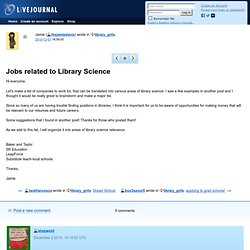 library_grrls: Jobs related to Library Science