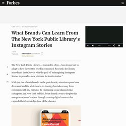 What Brands Can Learn From The New York Public Library's Instagram Stories