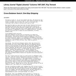 "Library Journal ""Digital Libraries"" Columns 1997-2007, Roy Tennant"