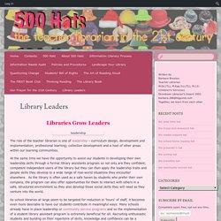 Library Leaders (Barbara Braxton on student volunteers)