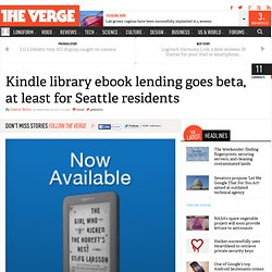 Kindle library ebook lending goes beta, at least for Seattle residents | This is my next... (Build 20110920042010)