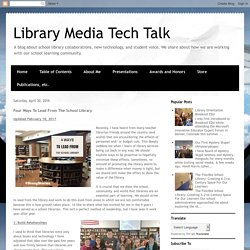 Library Media Tech Talk: Four Ways To Lead From The School Library