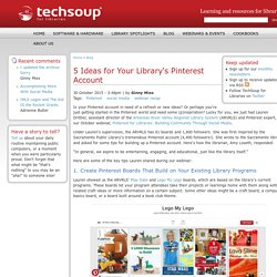 5 Ideas for Your Library's Pinterest Account