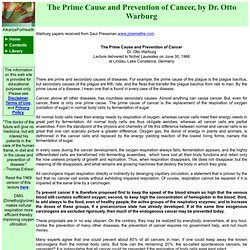 AFH LIBRARY - The Prime Cause and Prevention of Cancer, by Dr. Otto Warburg