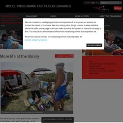 More life at the library - MODEL PROGRAMME FOR PUBLIC LIBRARIES