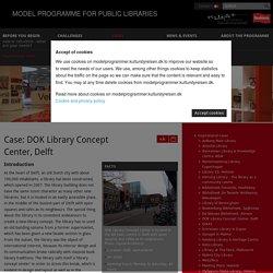 DOK Library Concept Center- Delft, Hollande