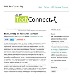 » The Library as Research Partner ACRL TechConnect Blog