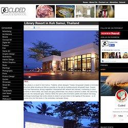 Library Resort in Koh Samui, Thailand