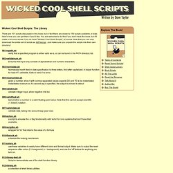 Shell Script Library :: Wicked Cool Shell Scripts: Unix, Linux, Mac OS X, Bash, Bourne Shell, scripting -- by Dave Taylor