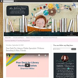 Pear Deck For Library Media Specialists Webinar Recording Is Here, Friends