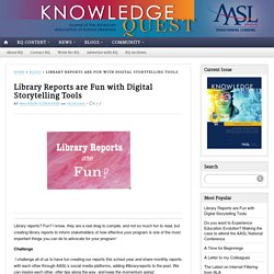 Library Reports are Fun with Digital Storytelling Tools