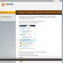 Create a Library Template in SharePoint 2010 - HOSTING