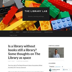 Is a library without books still a library? Some thoughts on The Library as space