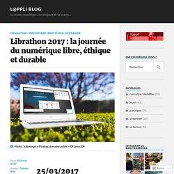Librathon 2017 : la journée du numérique libre, éthique et durable – L@ppli blog