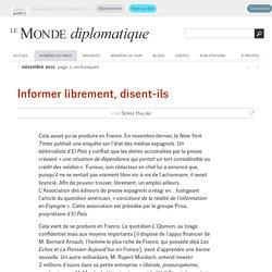 Informer librement, disent-ils, par Serge Halimi (Le Monde diplomatique, décembre 2015)