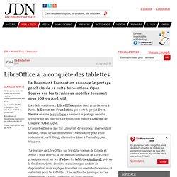 LibreOffice à la conquête des tablettes - Journal du Net Solutions