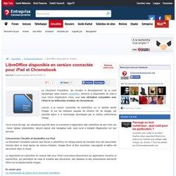 LibreOffice disponible en version connectée pour iPad et Chromebook