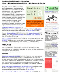 Linux Libertine G and Linux Biolinum G for LibreOffice and OpenOffice.org desktop publishing, OpenType to Graphite conversion