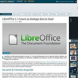 LibreOffice 5.1 s'ouvre au stockage dans le cloud