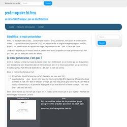 LibreOffice : le mode présentateur - prof.maquaire.fri.freu