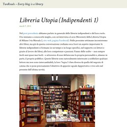 Libreria Utopia (Indipendenti 1) - TwoReads - Every blog is a library