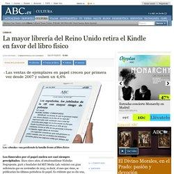 La mayor librería del Reino Unido retira el Kindle en favor del libro físico