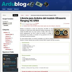 Libreria para Arduino del modulo Ultrasonic Ranging HC-SR04