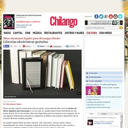Librerías electrónicas gratuitas (Sitios mexicanos legales para descargar ...)