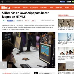 5 librerías JavaScript para hacer juegos en HTML5