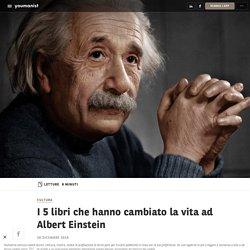 I 5 libri che hanno cambiato la vita ad Albert Einstein