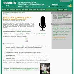 LibriVox : podcasts toutes langues libres de droit !