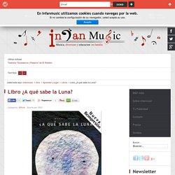 Libro ¿A qué sabe la Luna? - infanmusic