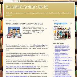 EL LIBRO GORDO DE PT: NIVEL COMPETENCIA CURRICULAR (NCC)